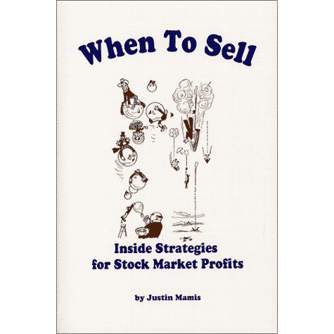 When to Sell: Inside Strategies for Stock-Market Profits